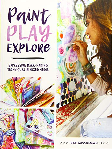 Paint, Play, Explore: Expressive Mark-Making Techniques in Mixed Media -
