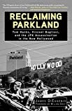 Reclaiming Parkland: Tom Hanks, Vincent Bugliosi, and the JFK Assassination