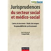 Jurisprudences du secteur social et médico-social (Etablissements et services)