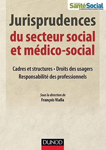 Jurisprudences du secteur social et mdico-social (Etablissements et services)