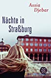 Nächte in Straßburg - Assia Djebar