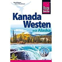 Kanada Westen mit Alaska (Reiseführer)