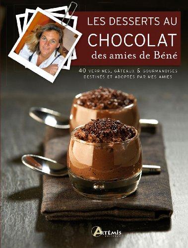 DESSERTS AU CHOCOLAT DES AMIES DE BENE