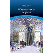 Washington Square (Dover Thrift Editions) by Henry James (1998-06-18)