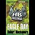 Eagle Day: Book 2 (Henderson's Boys)