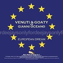 European Dream (Venuti & Goaty vs. Gianni Oceano)