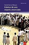 Crónica de una muerte anunciada: Schulausgabe für das Niveau B2. Spanischer Originaltext mit Annotationen (Biblioteca Klett) - Gabriel García Márquez