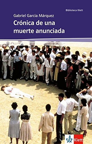 Crónica de una muerte anunciada por Gabriel G Márquez
