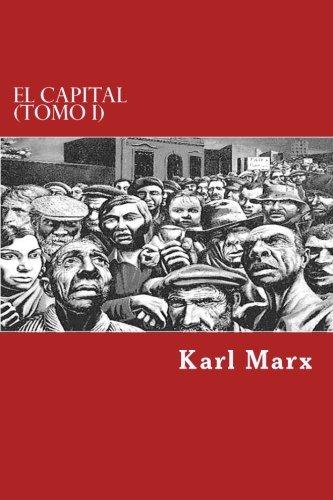 El Capital (Tomo I)