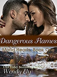 Dangerous Flames (Mafia Hearts Book 1) (English Edition)