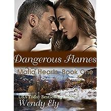Dangerous Flames (Mafia Hearts Book 1) (English Edition)