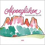Songtexte von Maximilian Geller - Alpenglühen