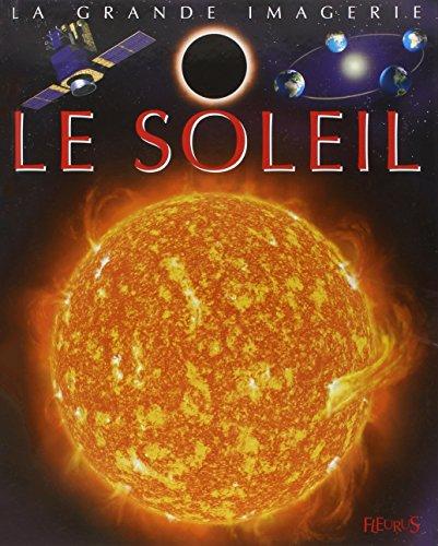 Le soleil (La grande imagerie) por Emilie Beaumont