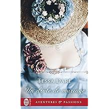 Un drôle de mariage (J'ai lu Aventures & Passions t. 12208)