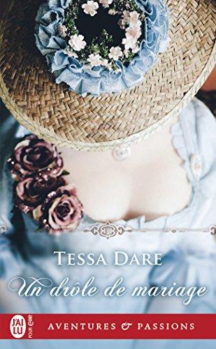Un drôle de mariage (J'ai lu Aventures & Passions t. 12208) par Tessa Dare