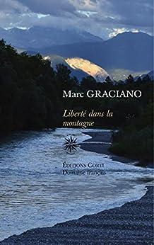 Liberté dans la montagne par [Graciano, Marc]