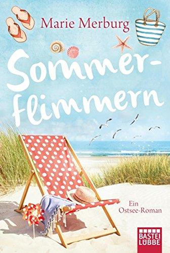 Sommerflimmern: Ein Ostsee-Roman (Rügen-Reihe, Band 3)