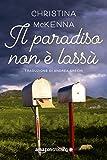 Il paradiso non è lassù