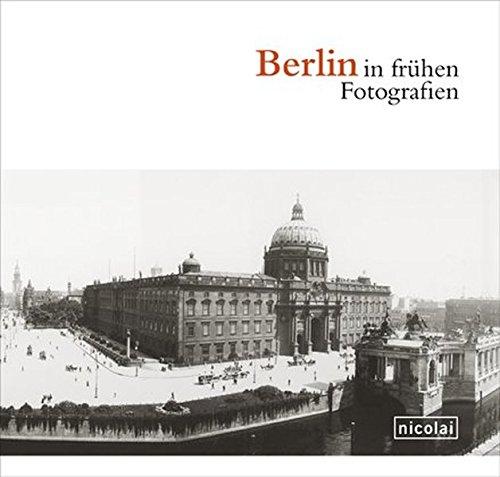 Berlin in frühen Fotografien Buch-Cover