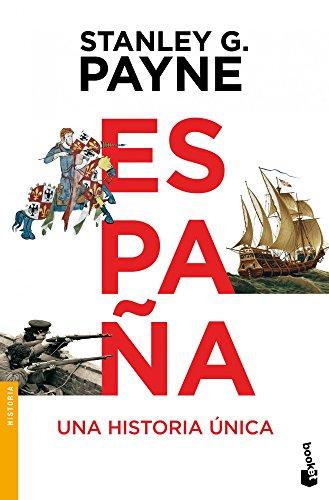 Descargar Libro España. Una historia única (Divulgación) de Stanley G. Payne