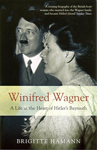 Winifred Wagner: A Life at the Heart of Hitler's Bayreuth por Brigitte Hamann