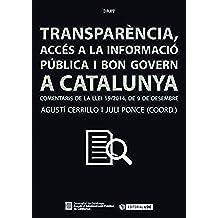 Transparència, accés a la informació i bon govern a Catalunya. (Manuals)