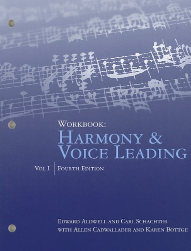 Workbook: Harmony & Voice Leading, Volume I: 1 by Edward Aldwell (27-Apr-2010) Paperback