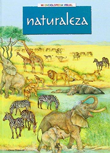 Naturaleza (Mi Enciclopedia Visual)