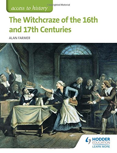 Access to History: The Witchcraze of the 16th and 17th Centuries Test