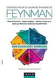Exercices pour le cours de physique de Feynman - 900 exercices corrigés