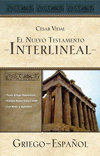 El Nuevo Testamento interlineal griego-español por César Vidal