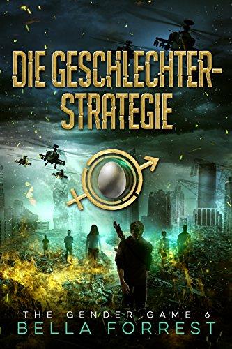 The Gender Game 6: Die Geschlechterstrategie (The Gender Game: Machtspiel der Geschlechter)