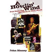 Howlin' Wind, A