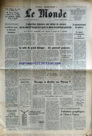 MONDE (LE) [No 9861] du 07/10/1976 - LA GUERRE CIVILE - G. D'ESTAING - LES PRESIDENTS EGYPTIENS - SYRIEN ET LIBANAIS - LES MILITAIRES CONTRE LA DEMOCRATIE THAILANDAISE - MECONTENTEMENT DESP POLICIERS - VIRAGE A DROITE AU PEROU PAR VANH.ECKE - DE TITIEN A VENISE -