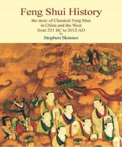 Feng Shui History by Stephen Skinner (2012-11-01) par Stephen Skinner