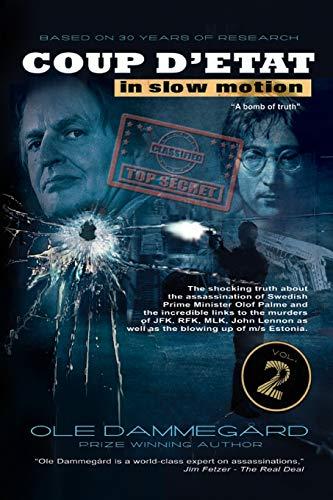 Bush Palme (Coup d'etat in Slow Motion Vol II: The murder of Olof Palme)