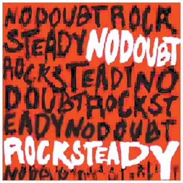 Interscope (Universal) Rock Steady