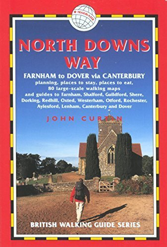 North Downs Way: Farnham to Dover (British Walking Guide North Downs Way Farnham to Dove) 1st edition by Curtin, John (2007) Taschenbuch