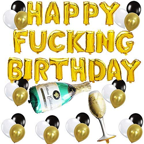 tstagsfeier Dekorationen Kit Happy Fucking Birthday Ballon Banner Champagner Flasche und Becher Mylar Folie Ballons Schwarz Gold Weiß Latex Ballon ()