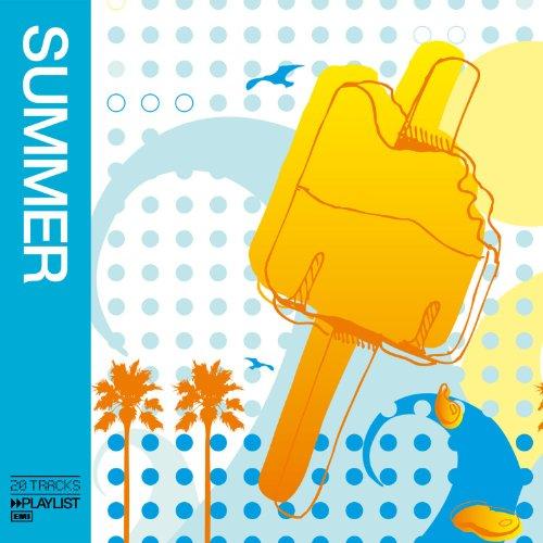 Playlist: Summer [Explicit]