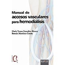 Manual de accesos vasculares para hemodiálisis