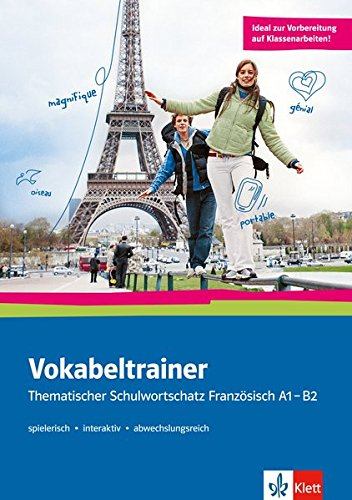Vokabeltrainer: Thematischer Schulwortschatz Französisch A1 - B2. Buch + Online-Angebot