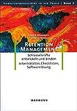 Image de Retention-Management: Schlüsselkräfte entwickeln und binden. Eine Anleitung mit Arbeitsblätter, C