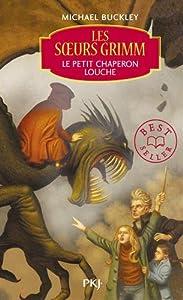 """Afficher """"Les Soeurs Grimm n° 3 Le petit chaperon louche"""""""