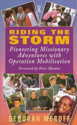 Riding the Storm by Deborah Meroff (1996-12-03)