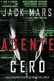 Agente Cero (La Serie de Suspenso De Espías del Agente Cero-Libro #1)