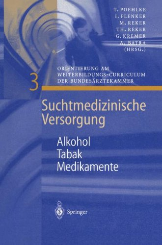 Alkohol - Tabak - Medikamente (Suchtmedizinische Versorgung, Band 3)