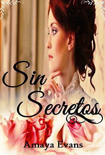 Sin Secretos de Amaya Evans