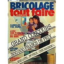 BRICOLAGE TOUT FAIRE [No 160] du 01/04/1981 - CARRELEZ VOS MURS -LA CHAMBRE DU BEBE - PISCINE EN KIT -POTAGER D'AVRIL