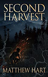 SECOND HARVEST (THE LAST ITERATION Book 2)